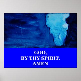 GOD, BY THY SPIRIT POSTER