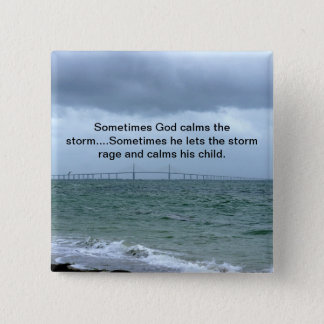 God calms the storm button