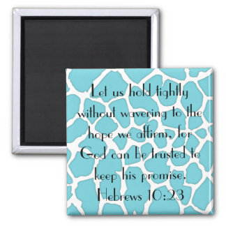 God can be trusted bible verse 2 inch square magnet