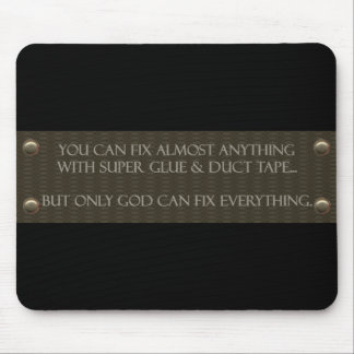 God Can Fix Everything Mousepad