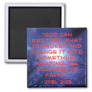 God can restore what is broken bible verse sunrise 2 inch square magnet
