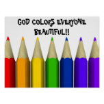 GOD COLORS EVERYONE BEAUTIFUL!!... Religious poste Poster