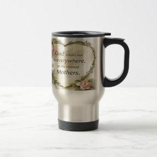 God Could Not Be Everywhere.... Travel Mug