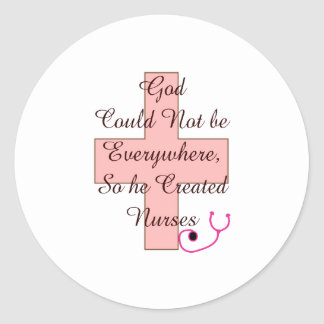 God Could Not Everywhere NURSES pink cross Classic Round Sticker