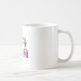 God Couldnt be Everywhere Coffee Mug