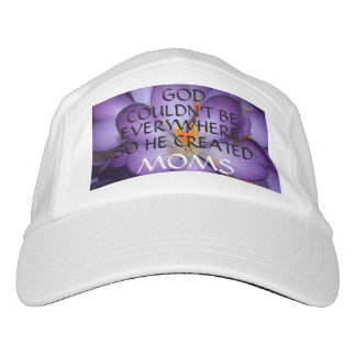 """""""GOD COULDN'T BE EVERYWHERE SO HE CREATED MOMS"""" HAT"""