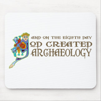 God Created Archaeology Mouse Pad