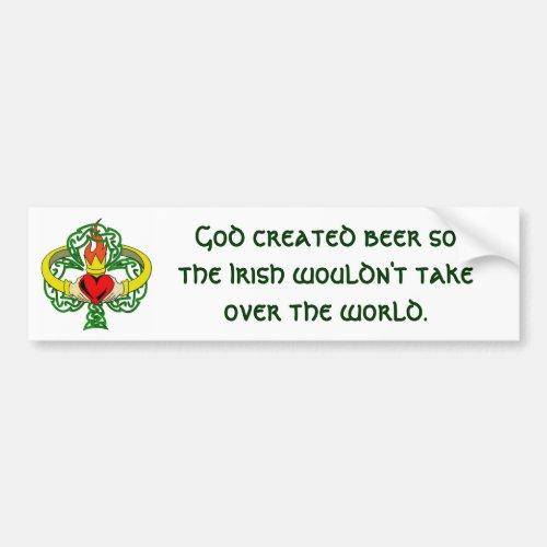 God created beer     Bumper Sticker