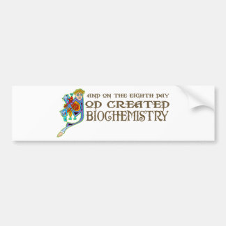 God Created Biochemistry Bumper Sticker
