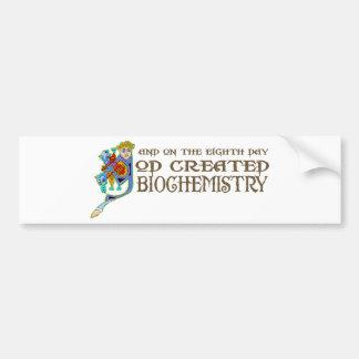 God Created Biochemistry Bumper Sticker