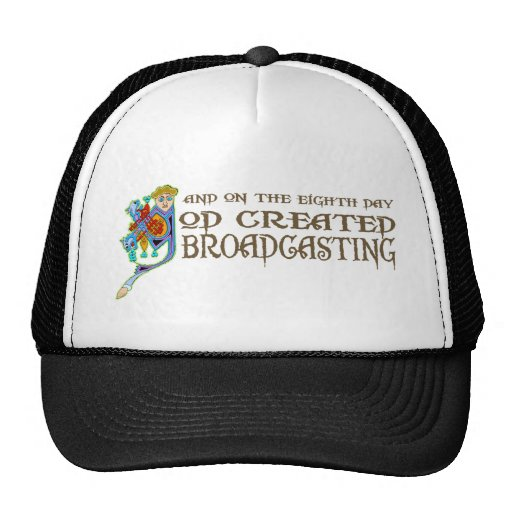 God Created Broadcasting Hats