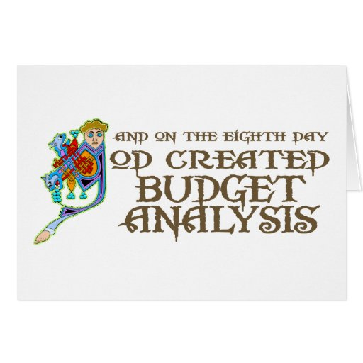 God Created Budget Analysis Greeting Cards