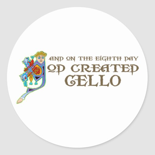God Created Cello Round Stickers