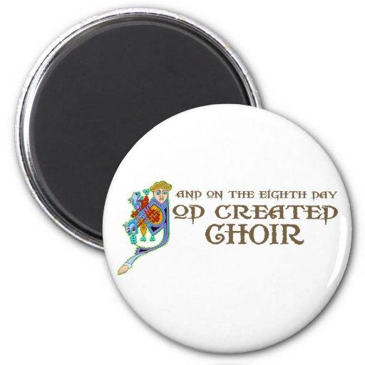 God Created Choir 2 Inch Round Magnet