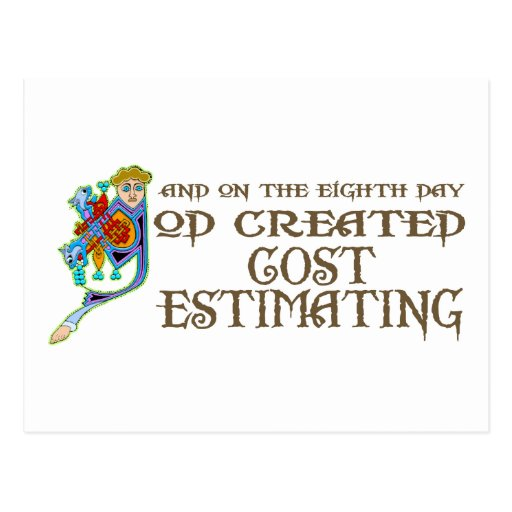 God Created Cost Estimating Postcard