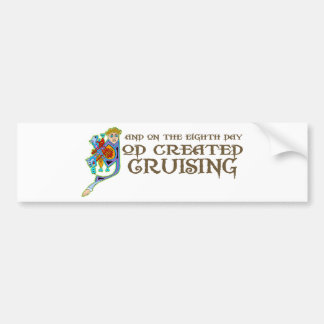 God Created Cruising Car Bumper Sticker