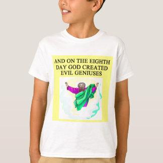 god created evil geniuses T-Shirt