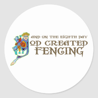 God Created Fencing Classic Round Sticker