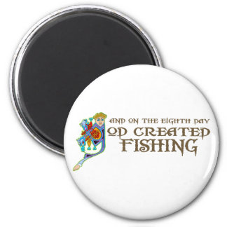 God Created Fishing 2 Inch Round Magnet