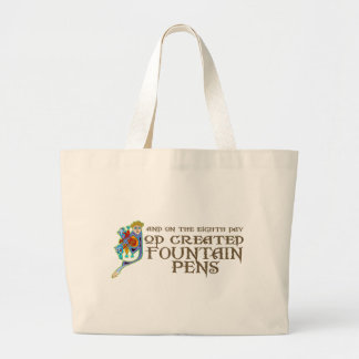 God Created Fountain Pens Large Tote Bag