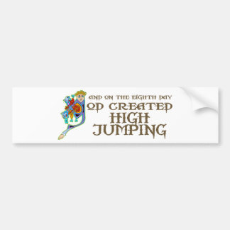 God Created High Jumping Bumper Sticker