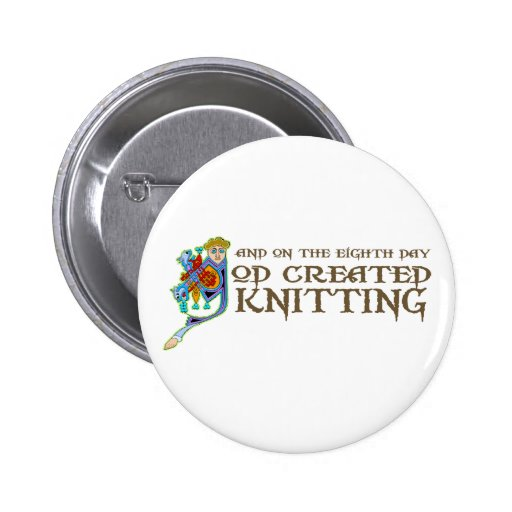 God Created Knitting 2 Inch Round Button