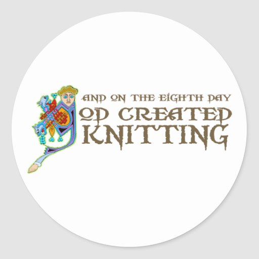 God Created Knitting Classic Round Sticker