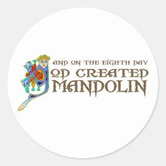 God Created Mandolin Classic Round Sticker