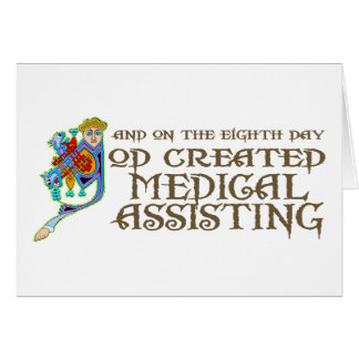 God Created Medical Assisting Greeting Cards