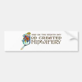 God Created Midwifery Bumper Sticker