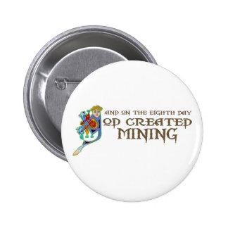 God Created Mining 2 Inch Round Button