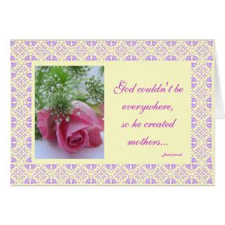...God created mothers... Card