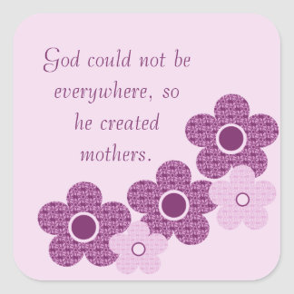 God Created Mothers Flower Square Stickers, Purple Square Sticker
