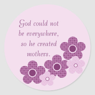 God Created Mothers Flower Stickers, Lavender Classic Round Sticker