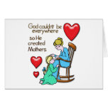 God Created Mothers Greeting Card