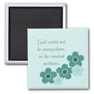 God Created Mothers Patterned Flower Magnet, Teal 2 Inch Square Magnet