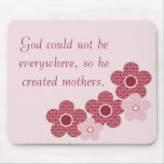 God Created Mothers Patterned Flower Mousepad Pink