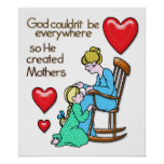 God Created Mothers Posters