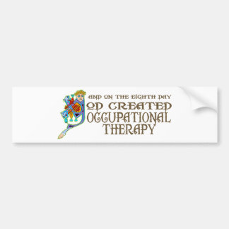 God Created Occupational Therapy Bumper Sticker
