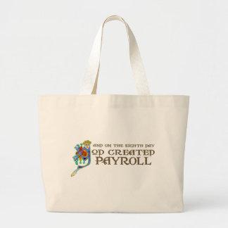 God Created Payroll Large Tote Bag