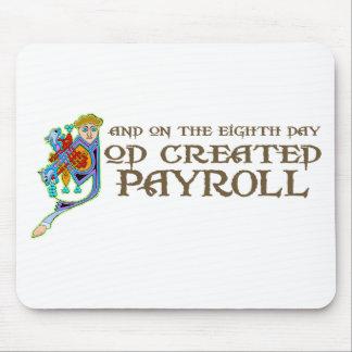 God Created Payroll Mouse Mat