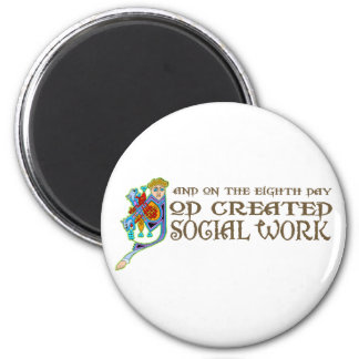 God Created Social Work 2 Inch Round Magnet