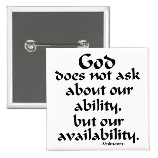 God does not ask... 2 inch square button