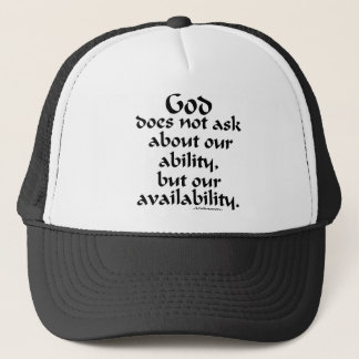 God does not ask... trucker hat