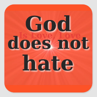 God does not hate sticker