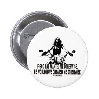 God Don't Hate Women Bikers Button