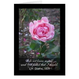 God forbid that I should know myself -Goethe quote Card