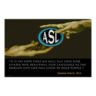 """God Gave ASL To Deaf People  (36""""x24"""") Poster"""