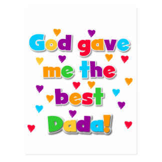 God Gave Me the Best Dada Tshirts and Gifts Postcard