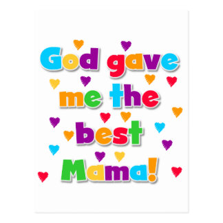 God Gave Me the Best Mama Tshirts and Gifts Postcard